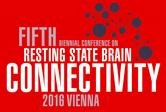 Fifth Biennial Conference on Resting State and Brain Connectivity